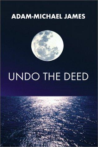 9781588517951: Undo the Deed