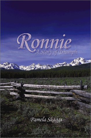 Ronnie : A Story of Triumph: Skaggs, Pamela