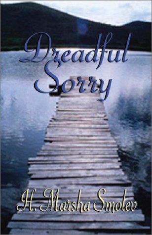 Dreadful Sorry: Marsha Smolev