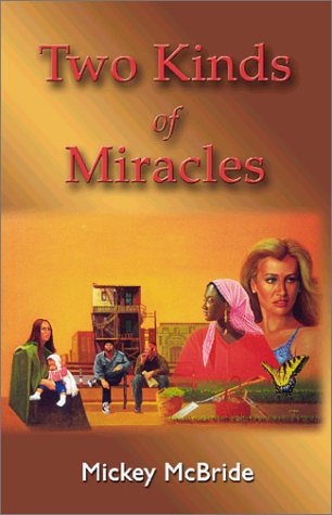 Two Kinds of Miracles: McBride, Mickey