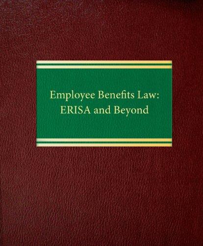 9781588520074: Employee Benefits Law: ERISA and Beyond