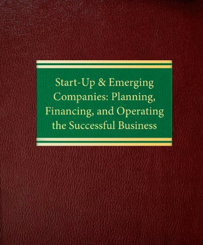 9781588520319: Start-Up & Emerging Companies: Planning, Financing, and Operating the Successful Business (Corporate Securities Series)