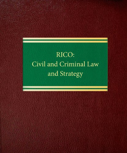 9781588520487: RICO: Civil and Criminal Law and Strategy (Litigation Series)