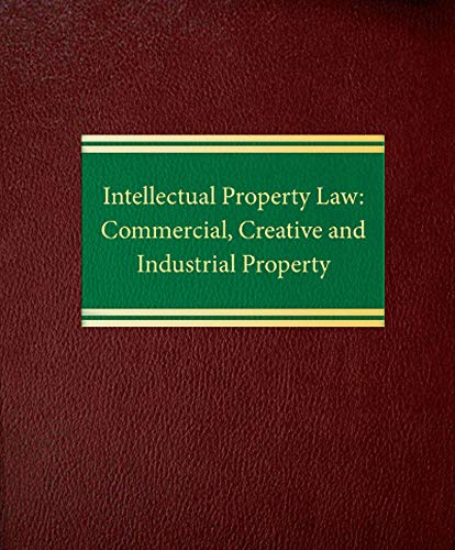 9781588520548: Intellectual Property Law: Commercial, Creative and Industrial Property (Intellectual Property Series)