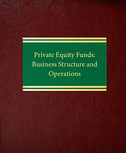 9781588520883: Private Equity Funds: Business Structure and Operations (Corporate Securities Series)