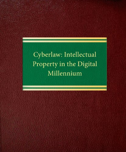 9781588520890: Cyberlaw: Intellectual Property in the Digital Millennium (Intellectual Property Law Series)