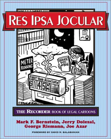 9781588520937: Res Ipsa Jocular : The Recorder Book of Legal Cartoons