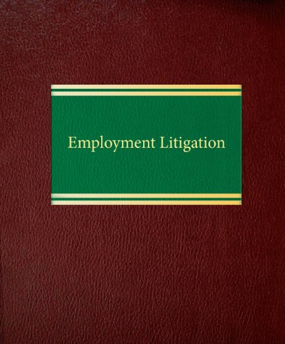 9781588521088: Employment Litigation (Employment and Labor Law Series)