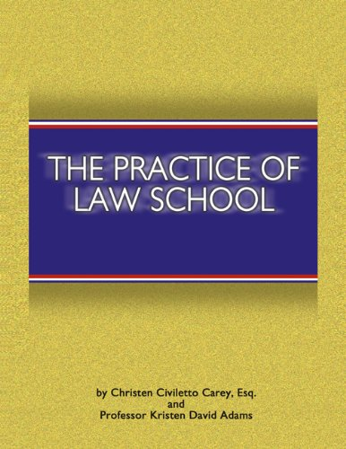 9781588521101: The Practice of Law School: Getting In and Making the Most of Your Legal Education