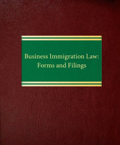 9781588521347: Business Immigration Law: Forms and Filings (Employment Law Series)