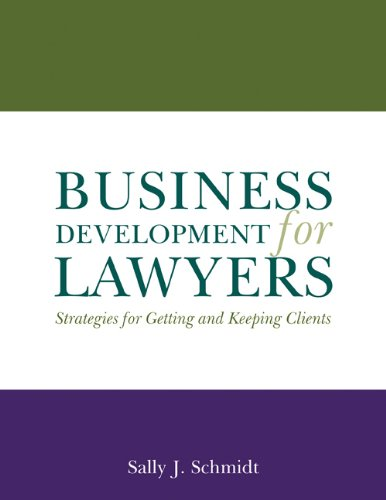 9781588521361: Business Development for Lawyers: Strategies for Getting And Keeping Clients
