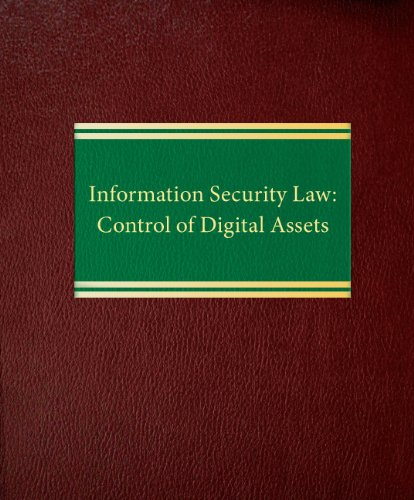 9781588521392: Information Security Law: Control of Digital Assets
