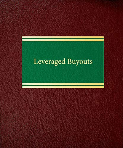 Leveraged Buyouts: Joseph W. Bartlett/ Peter L. Korn Jr./ David J. Mittelstadt/ Cathy L. Reese/ ...