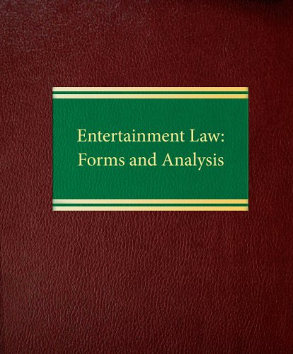 9781588521767: Entertainment Law: Forms and Analysis (Business Law Series ntertainment Law Series)