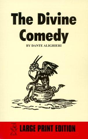 The Divine Comedy: Alighieri, Dante, Dante Alighieri