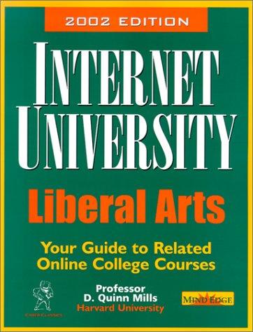 Internet University, Liberal Arts: Professor D. Quinn Mills