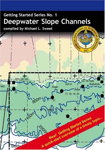 9781588612755: Deepwater Slope Channels (Getting Started In Series)