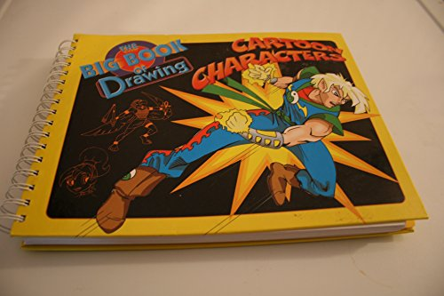 The Big Book of Drawing: Cartoon Characters