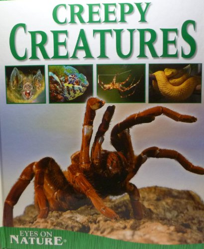 9781588653949: Creepy Creatures: Eyes on Nature