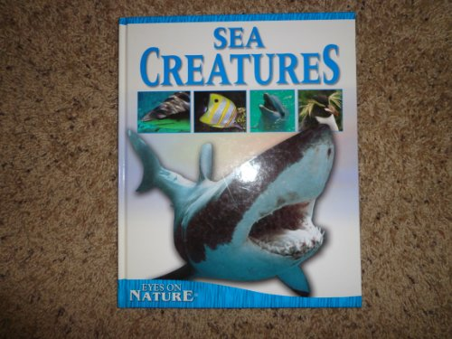 Eyes on Nature Sea Creatures: Jane P Resnick