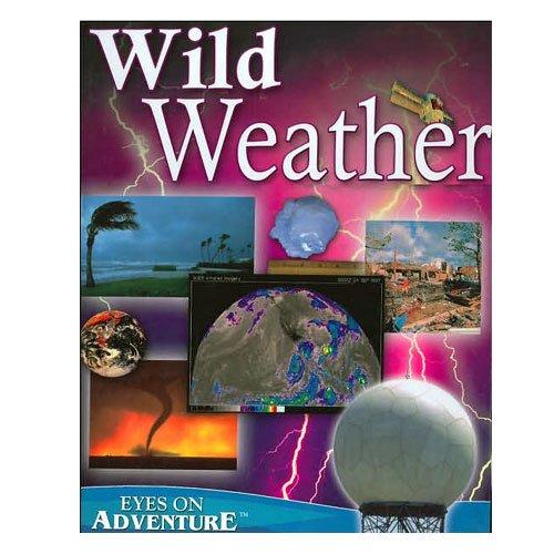9781588654052: Wild Weather - Eyes On Adventure