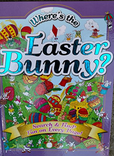 Where's the Easter Bunny? Search & Find Fun on Every Page!: Tony Tallarico