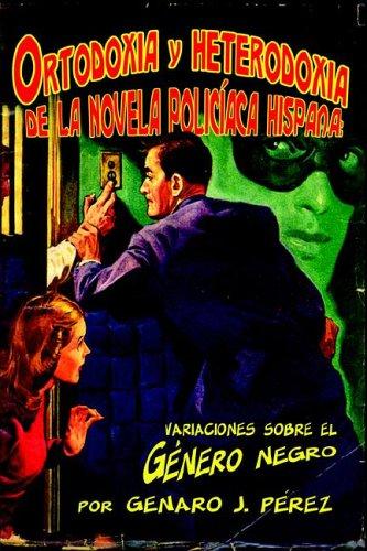 9781588710123: Ortodoxia y heterodoxia de la novela policiaca hispana (Spanish Edition)