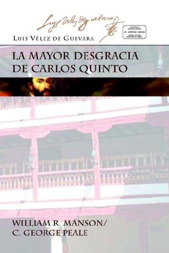 9781588710192: La Mayor Desgracia de Carlos Quinto (Juan de La Cuesta Hispanic Monographs)