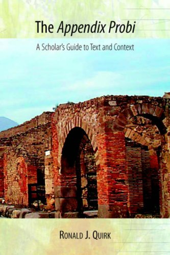 9781588711090: The Appendix Probi: A Scholar's Guide to Text and Context