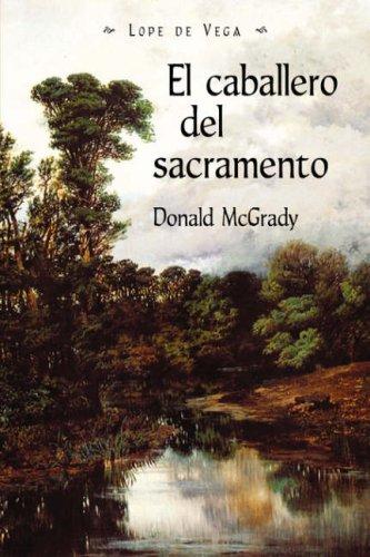 9781588711205: Elcaballerodelsacramento (Juan de La Cuesta Hispanic Monographs) (Spanish Edition)