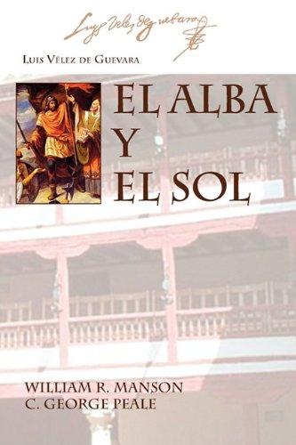 9781588711595: El Alba y El Sol (Juan De La Cuesta - Hispanic Monographs) (Spanish Edition)