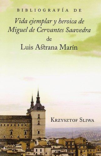 9781588711687: Bibliografa de Vida Ejemplar y Heroica de Miguel de Cervantes Saavedra de Luis Astrana Marn (Juan de La Cuesta Hispanic Monographs. Series Documentacion) (Spanish Edition)