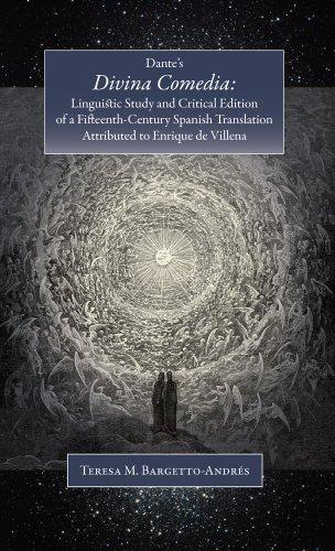 9781588711854: Dante's Divina Comedia: Linguistic Study and Critical Edition of a Fifteenth-Century Translation Attributed to Enrique de Villena (Ediciones Criticas ... Cuesta Hispanic Monographs) (Spanish Edition)