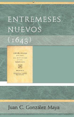9781588712141: Entremeses Nuevos (1643) (Juan de La Cuesta. Hispanic Monographs Series Ediciones Crit) (Spanish Edition)
