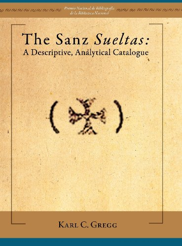 9781588712189: The Sanz Sueltas: A Descriptive, Analytical Catalogue (Juan de La Cuesta. Hispanic Monographs) (Spanish Edition)
