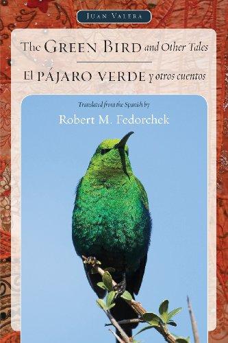 The Green Bird and Other Tales / El Pajaro Verde y Otros Cuentos (Juan de la Cuesta Hispanic ...