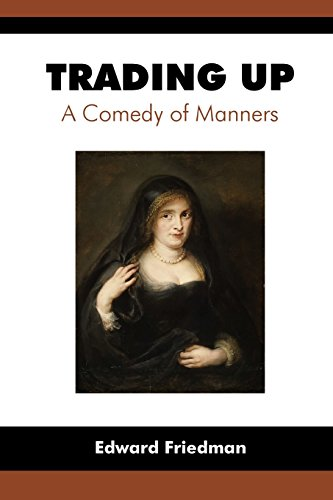9781588712677: Trading Up: A Comedy of Manners