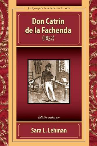 9781588712691: Don Catrín de la Fachenda (1832) (Spanish Edition)