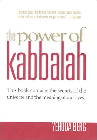 9781588720085: The Power of Kabbalah: This Book Contains the Secrets of the Universe and the Meaning of Our Lives