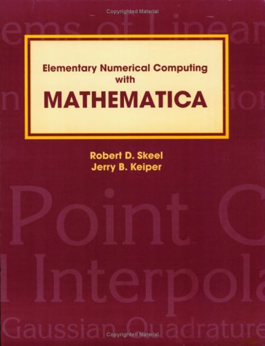 9781588740533: Elementary Numerical Computing With Mathematica