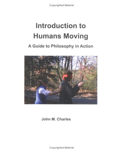 9781588741226: Introduction to Humans Moving: A Guide to Philosophy in Action