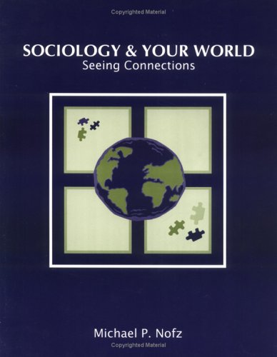 9781588742285: Sociology & Your World: Seeing Connections