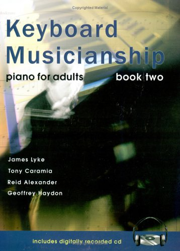 9781588743329: Keyboard Musicianship: Piano For Adults Book Two