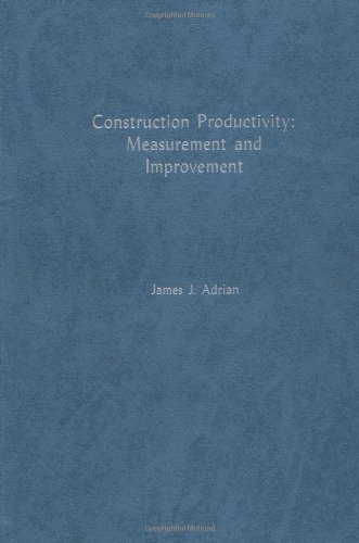 9781588743572: Construction Productivity: Measurement And Improvement