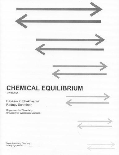 Chemical Equilibrium: Shakhashiri, Bassam Z.;