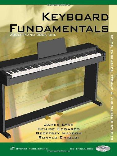 Keyboard Fundamentals Book 1: James Lyke; Denise