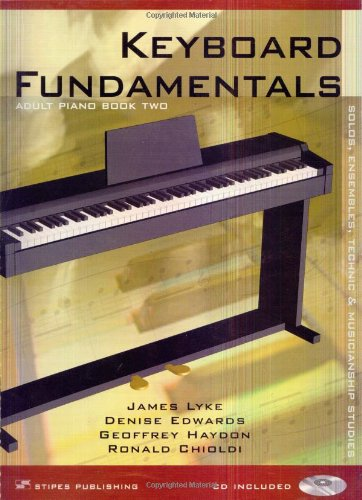 9781588745583: Keyboard Fundamentals: Adult Piano Book Two, Fifth Edition with CD (play-along CD/MIDI tracks) Solos, Ensembles, Technic & Musicianship Studies (for Individual or Piano Class Study)