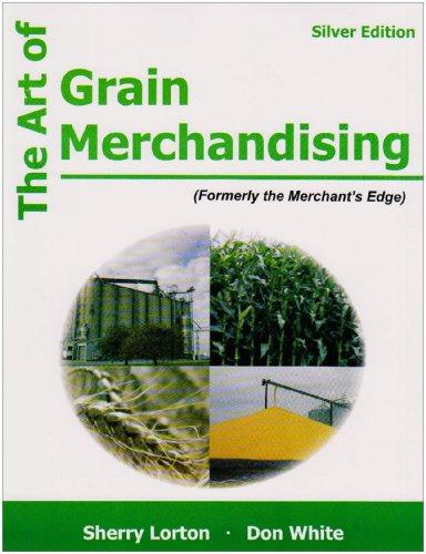 9781588745682: The Art of Grain Merchandising: Silver Edition