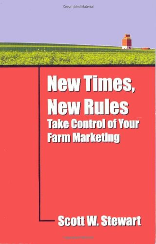 9781588745767: New Times, New Rules: Take Control of Your Farm Marketing