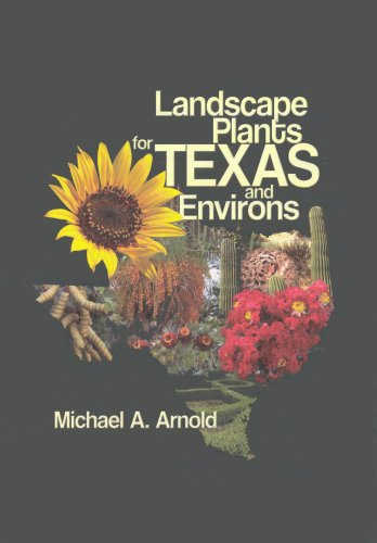 9781588747464: Landscape Plants for Texas and Environs